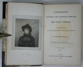 Autobiography Letters and Literary Remains of Mrs. Piozzi (Thrale), edited with Notes and an Introductory Account of her Life and Writings