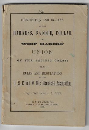 Local Constitution, Title, Powers and Government of the Harness, Saddle, Collar, and Whip...