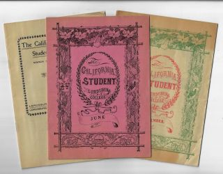 The California Student [Three issues: June 1907, September 1907, March 1908]. POMONA LA VERNE