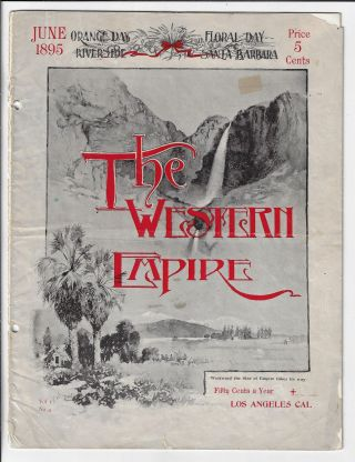 The Western Empire, Volume 1, Number 4, June 1895. SOUTHERN CALIFORNIA