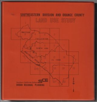 Southeastern Division and Orange County Land Use Study. PLANNING ORANGE COUNTY, R. G. Crouch