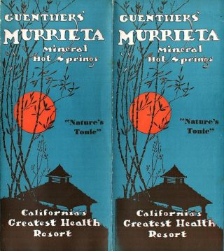 Guenther's Murrieta Mineral Hot Springs, California's Greatest Health Resort. HOT SPRINGS