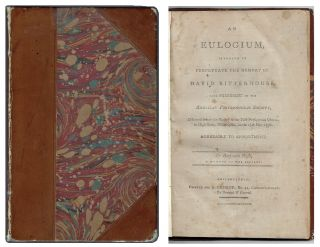 An Eulogium, Intended to Perpetuate the Memory of David Rittenhouse, Late President of the...