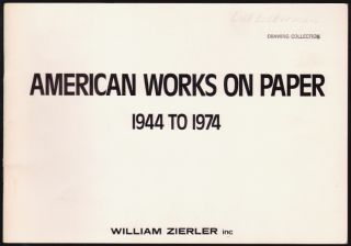 American Works on Paper 1944 to 1974