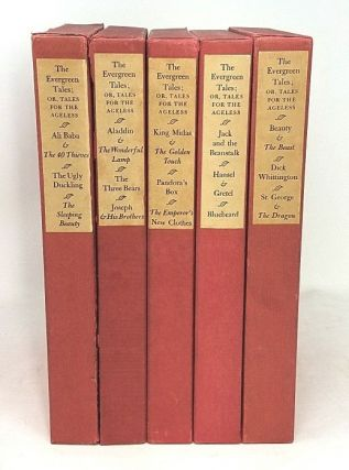 The Evergreen Tales; or, Tales for the Ageless (Complete Set)