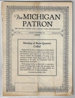 The Michigan Patron, The Grange -- Oldest and Largest Farm Organization. [Four Issues,...