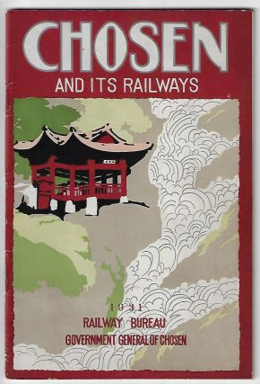 Chosen and its Railways. KOREA