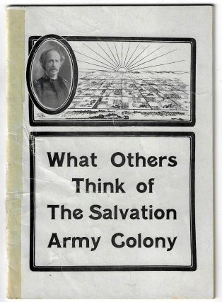 What Others Think of the Salvation Army Colony at Amity, Prowers Count, Colorado. Being a Few...