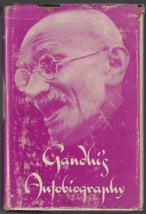 Ghandi's Autobiography, The Story of My Experiments With Truth. M. K. Gandhi