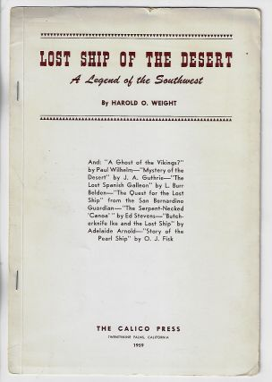 Lost Ship of the Desert: A Legend of the Southwest. Harold O. Weight