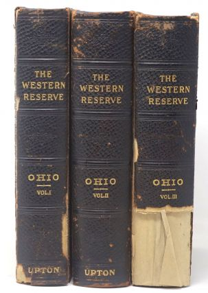History of the Western Reserve [Three-Volume Set]