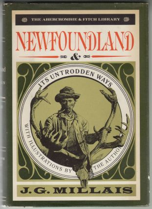 Newfoundland and Its Untrodden Ways. J. G. Millais