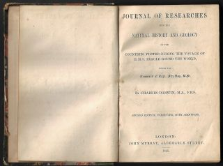 Journal of Researches into the Natural History and Geology of the Countries Visited During the Voyage of the H.M.S. Beagle Around the World under the Command of Capt. Fitz Roy, R.N.