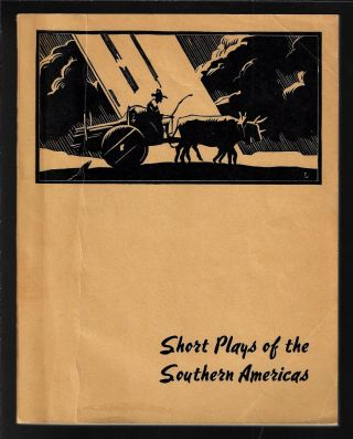 Short Plays of the Southern Americas: Brief Plays by Writers of Chile, Cuba, Argentina, Ecuador,...