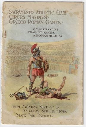 Official Programme, The Circus Maximus of Caesar Augustus Reproduced by the Sacramento Athletic...