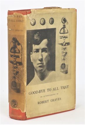 Good-Bye to All That, An Autobiography. Robert Graves