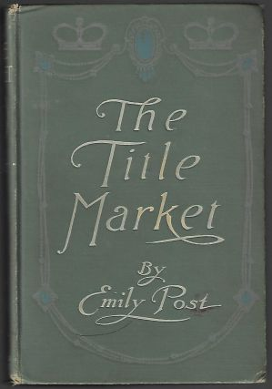 The Title Market. Emily Post