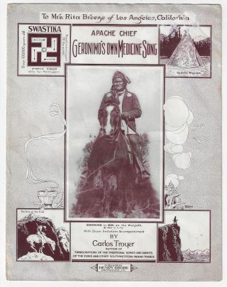 Apache Chief Geronimo's Own Medicine Song. CALIFORNIA, Carlos Troyer, Charles Lummis, MUSIC,...