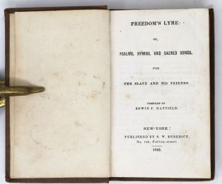 Freedom's Lyre: Or, Psalms, Hymns, and Sacred Songs for the Slave and His Friends