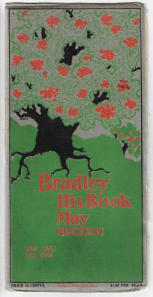 Bradley His Book, May MDCCCXCVI, Vol. One, No. One. Will Bradley, Richard Harding Davis, Harriet...