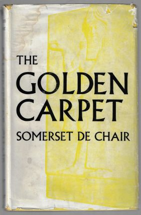 The Golden Carpet. Somerset de Chair