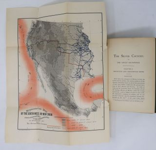 The Silver Country or the Great Southwest, A Review of the Mineral and other Wealth, the Attractions and Material Development of the Former Kingdom of New Spain, Comprising Mexico and the Mexican Cessions to the United States in 1848 and 1853