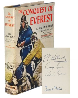 The Conquest of Everest. Three Climbers, the Expedition Journalist, Sir John Hunt, Sir Edmund...