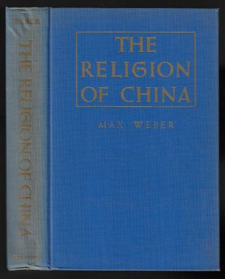 The Religion of China. Max Weber