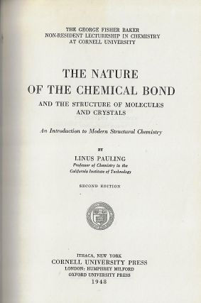 The Nature of the Chemical Bond and the Structure of Molecules and Crystals, An Introduction to Modern Structural Chemistry