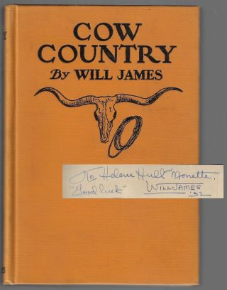 Cow Country [SIGNED]. Will James