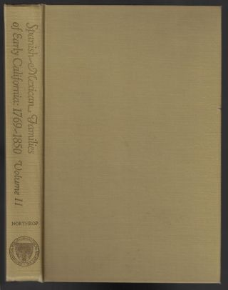 Spanish-Mexican Families of Early California: 1769-1850, Volume II [SIGNED]. Marie E. Northrop