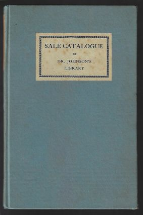 Sale Catalogue of Dr. Johnson's Library, with an Essay by A. Edward Newton. A. Edward Newton