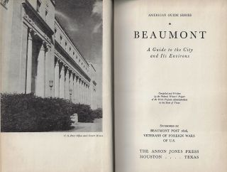 Beaumont, A Guide to the City and its Environs (American Guide Series)
