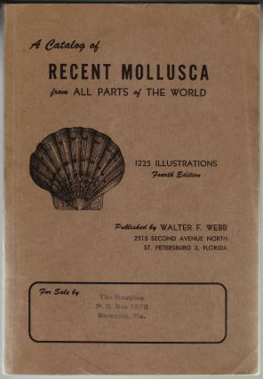 A Catalog of Recent Mollusca from All Parts of the World