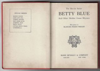 Betty Blue and Other Mother Goose Rhymes (The Bye-lo Series)