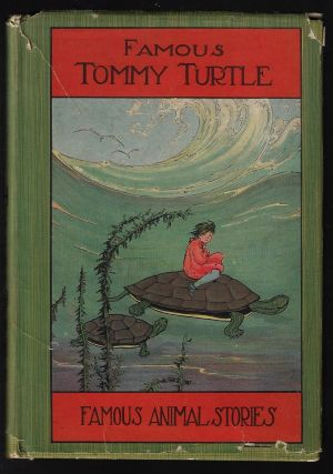 Tommy Turtle and Other Stories. Howard B. Famous
