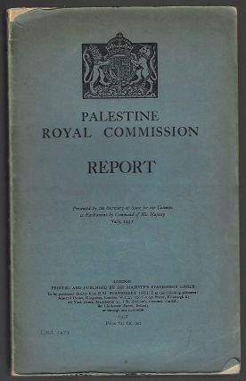Palestine Royal Commission Report. PEEL COMMISSION
