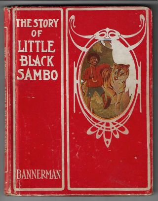 The Story of Little Black Sambo [Including The Story of Topsy from Uncle Tom's Cabin]. Helen...