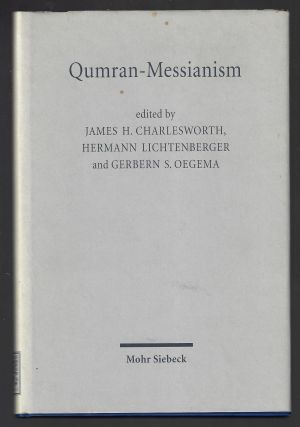 Qumran-Messianism, Studies on the Messianic Expectations in the Dead Sea Scrolls. Hermann...