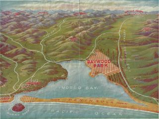 "Perspective View of Baywood Park - ""The Paradise of the Pacific"" In the Shadow of the Mountains..."
