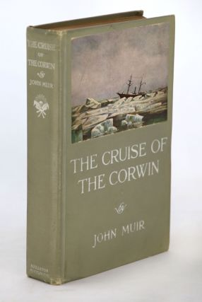 The Cruise of the Corwin, Journal of the Arctic Expedition of 1881 in Search of De Long and the...