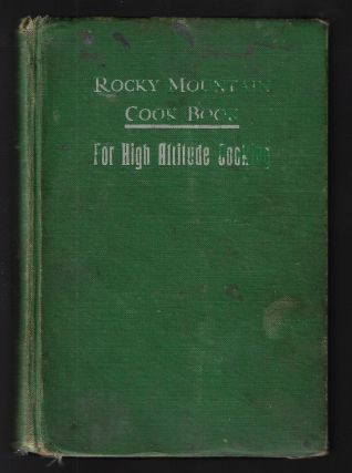 The Rocky Mountain Book Book for High Altitude Cooking [SIGNED]
