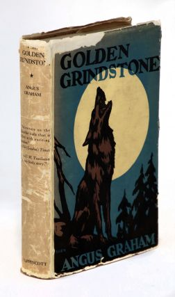 The Golden Grindstone, The Adventures of George M. Mitchell. Angus Graham