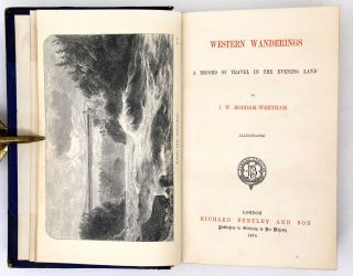 Western Wanderings, A Narrative of Travel in the Evening Land
