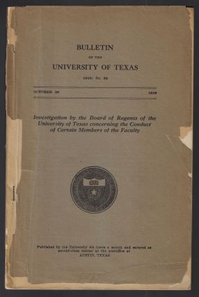 Investigation by the Board of Regents of the University of Texas concerning the Conduct of...