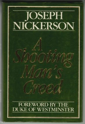A Shooting Man's Creed. Joseph Nickerson