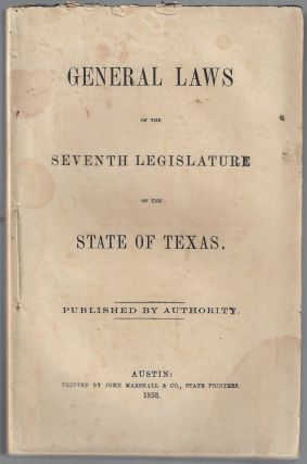 General Laws of the Seventh Legislature of the State of Texas