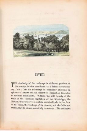 Homes of American Authors; Comprising Anecdotical, Personal, and Descriptive Sketches by Various Writers. Illustrated with Views of their Residences from Original Drawings, and a Fac-Simile of the Manuscript of Each Author