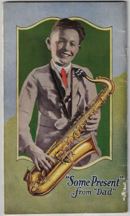 The Story of the Saxophone, Its History and Its Uses