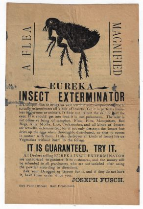 Eureka Insect Exterminator....It is Guaranteed. Try it